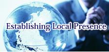 Establishing Local Presence
